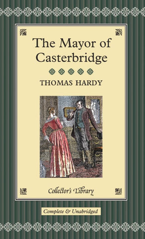The Mayor of Casterbridge  by Thomas Hardy - 9781904633112