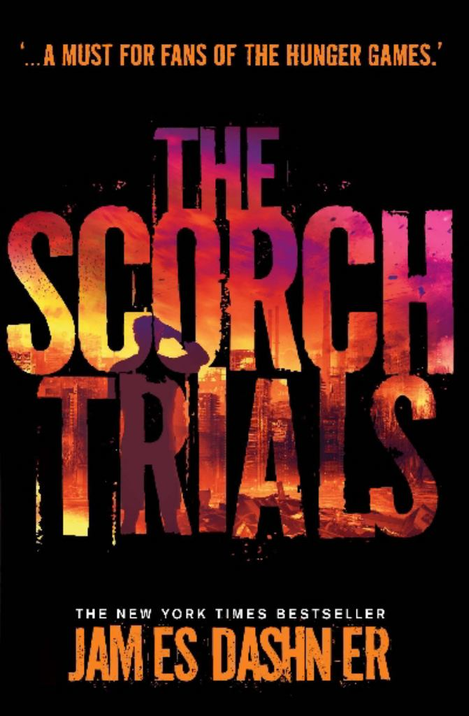 The Scorch Trials  by James Dashner - 9781906427795