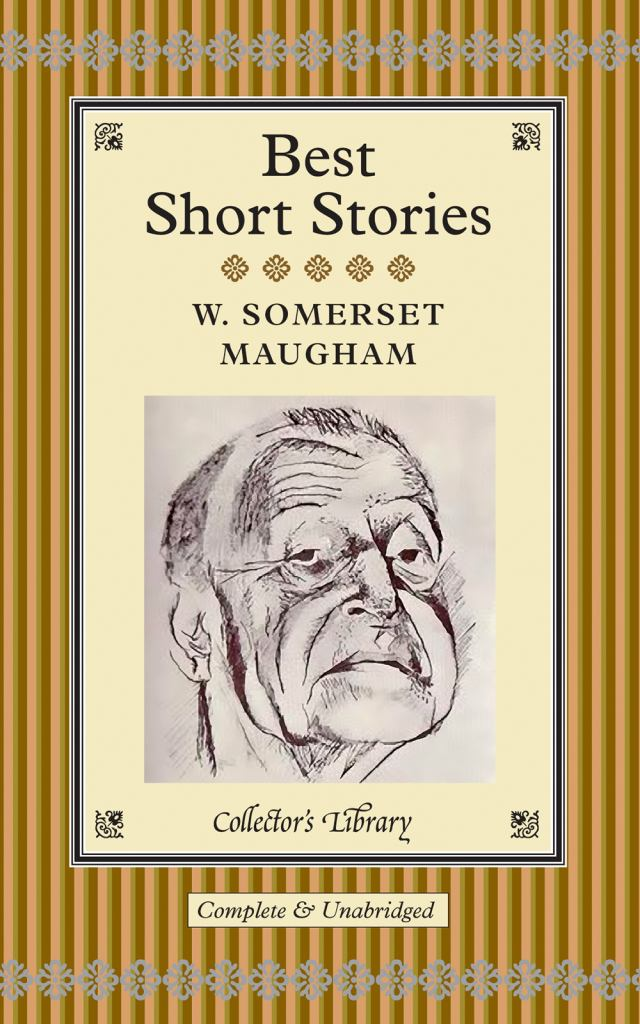 Best Short Stories of W. Somerset Maugham  by W. Somerset Maugham - 9781907360343