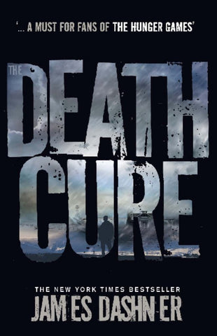 The Death Cure  by James Dashner (Designed by) - 9781908435200
