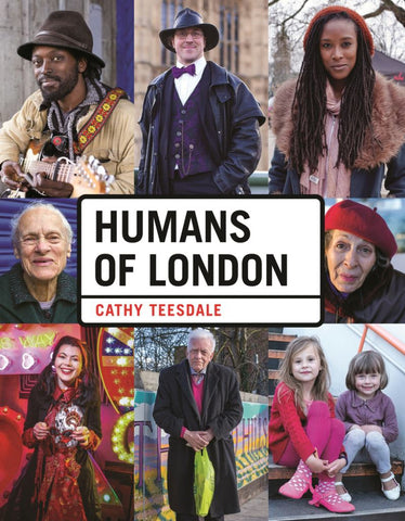 Humans of London  by Cathy Teesdale - 9781910552421