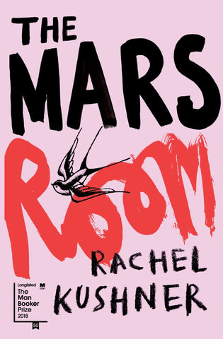 The Mars Room  by Rachel Kushner - 9781910702680