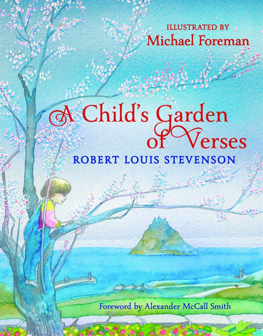 A Child's Garden of Verses  by Robert Louis Stevenson - 9781910959107