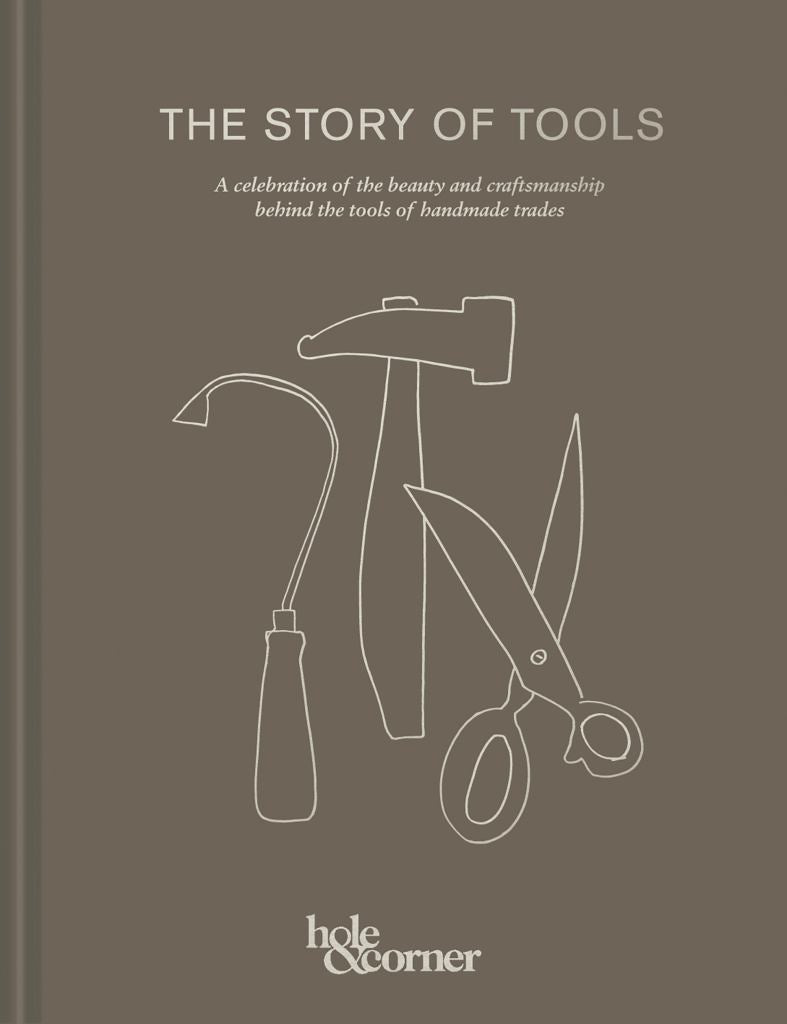 The Story of Tools  by Hole & Corner - 9781911595700