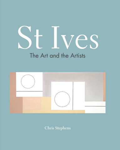 St Ives  by Chris Stephens - 9781911624325