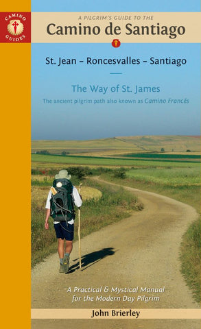 A Pilgrim's Guide to the Camino de Santiago (Camino Francés)  by John Brierley - 9781912216055