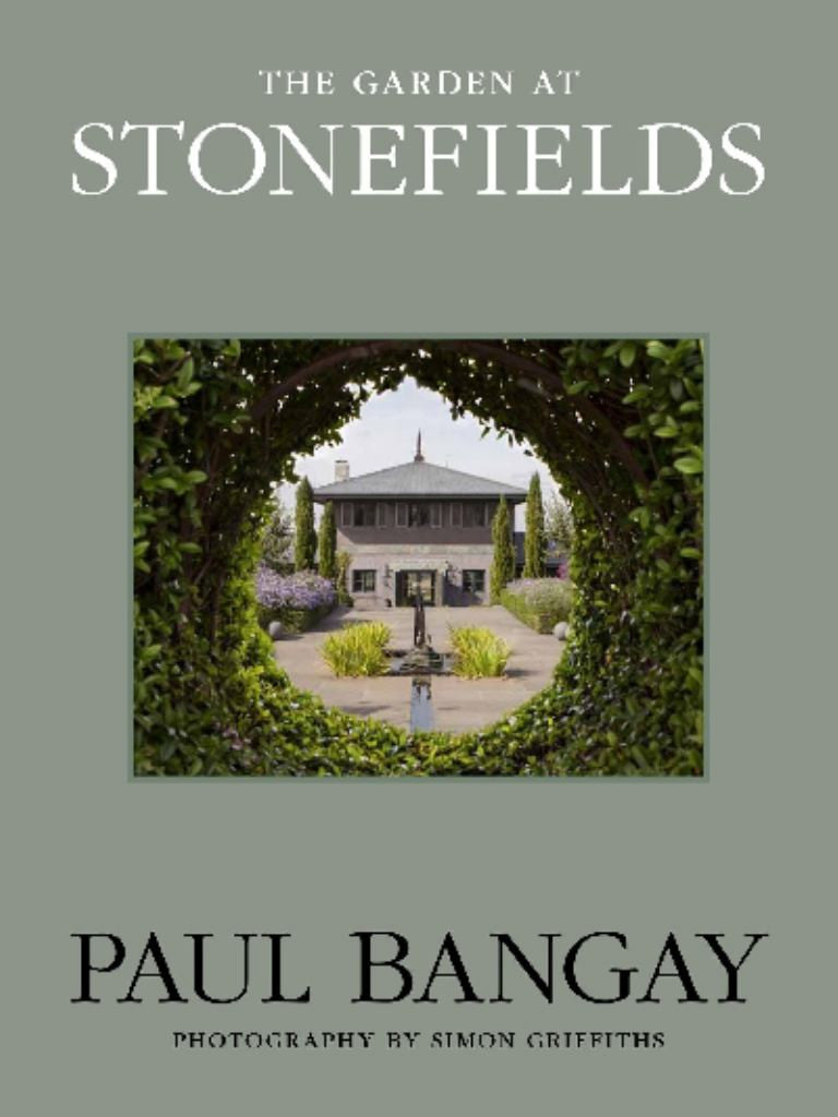The Garden at Stonefields  by Paul Bangay - 9781920989637