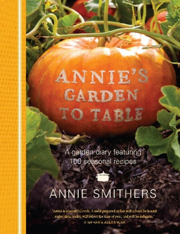 Annie's Garden to Table  -