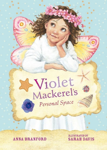 Violet Mackerel's Personal Space  by Anna Branford - 9781921529207