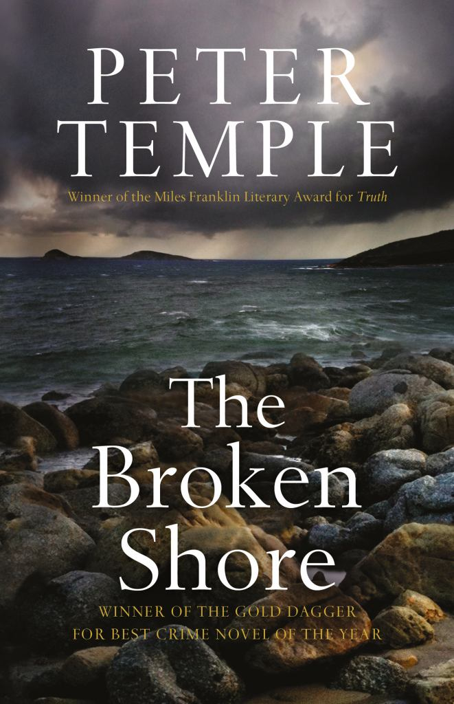 The Broken Shore  by Peter Temple - 9781921656774