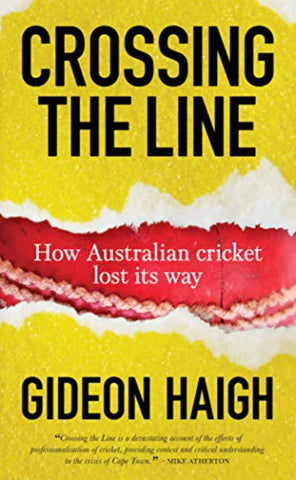 Crossing the Line  by Gideon Haigh - 9781921778940