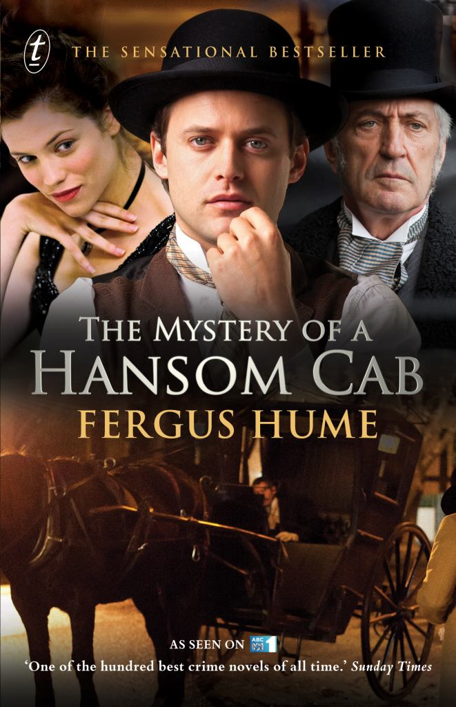 The Mystery of a Hansom Cab  by Fergus Hume - 9781922079534