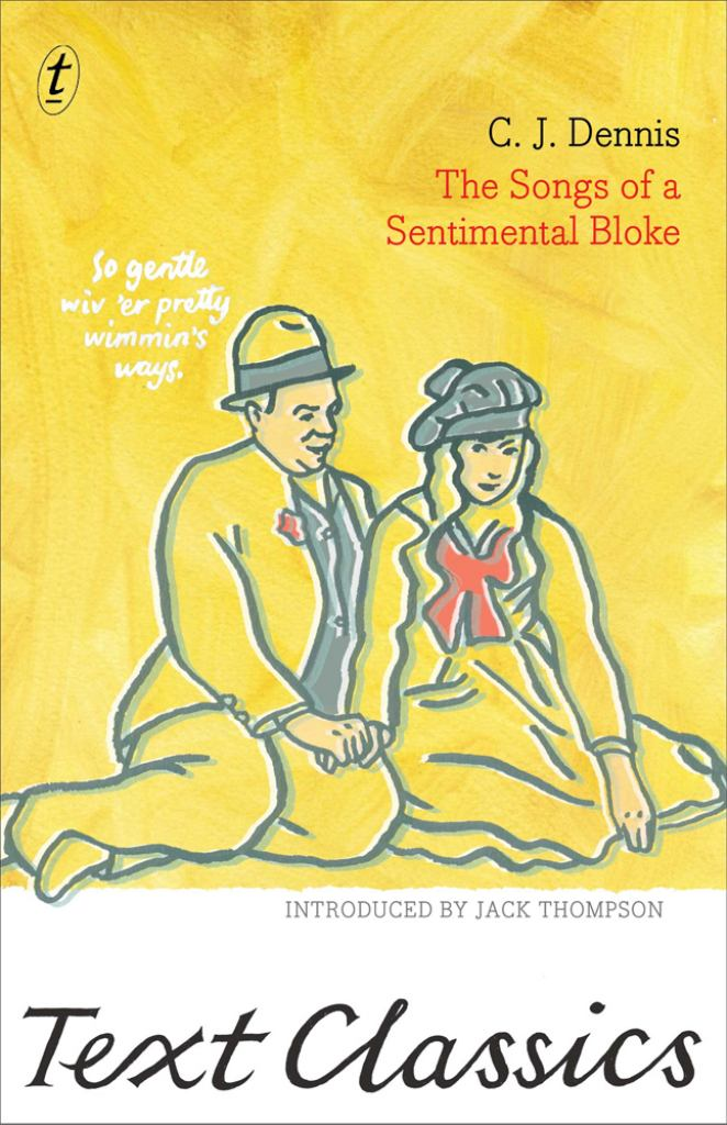The Songs of a Sentimental Bloke  by C. J. Dennis - 9781922079831