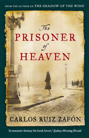 The Prisoner of Heaven  by Carlos Ruiz Zafón - 9781922079886