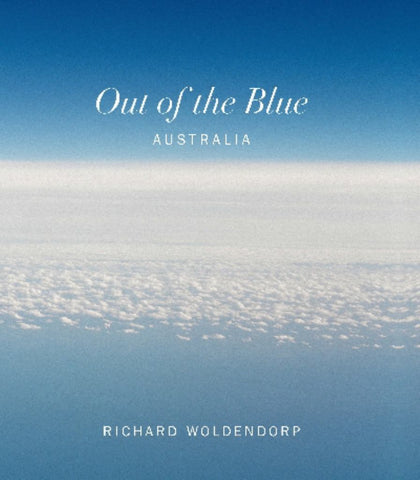 Out of the Blue  by Richard Woldendorp - 9781922089519