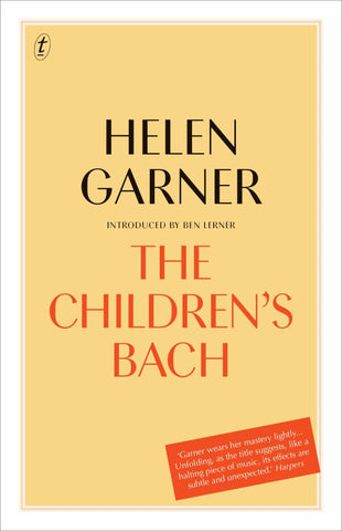 The Children's Bach  by Helen Garner - 9781922268365