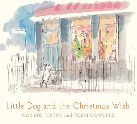 Little Dog and the Christmas Wish  -