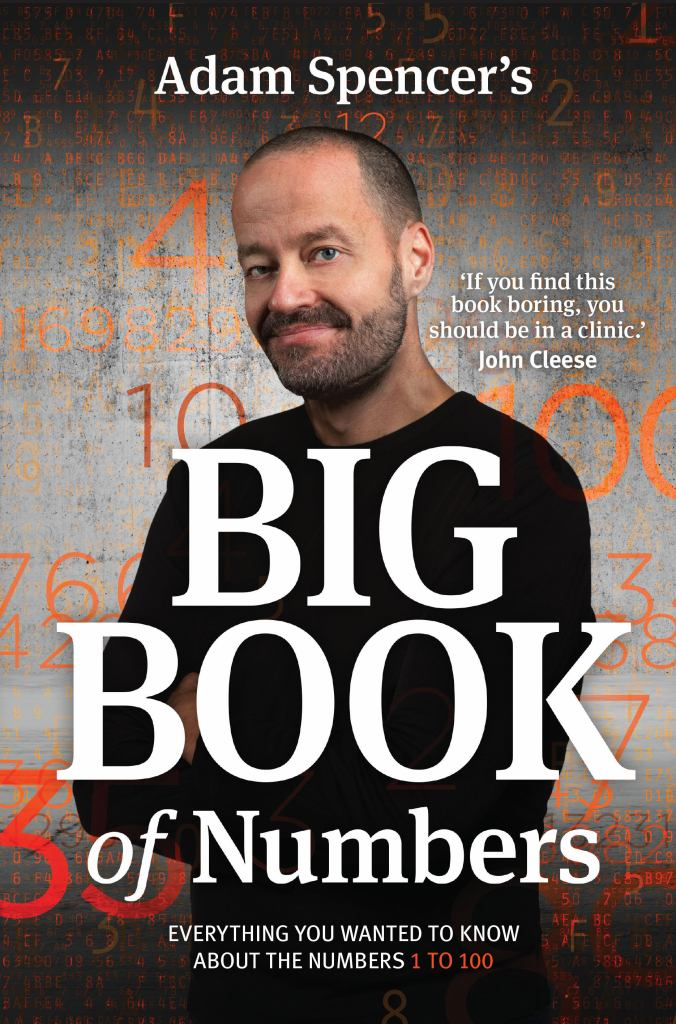 Adam Spencer's Big Book of Numbers  by Adam Spencer - 9781925143133
