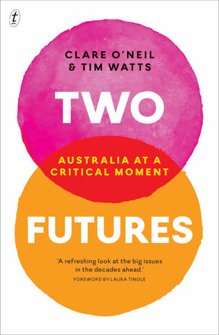 Two Futures  by Clare O'Neil - 9781925240214