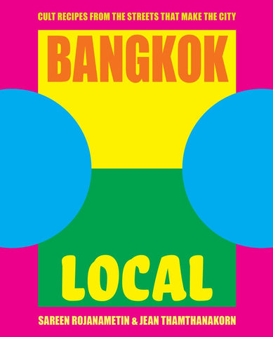 Bangkok Local  by Sarin Rojanametin - 9781925418927