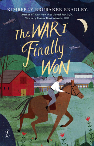 The War I Finally Won  by Kimberly Brubaker Bradley - 9781925498851