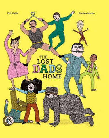 The Lost Dads Home  by Tbc - 9781925584912