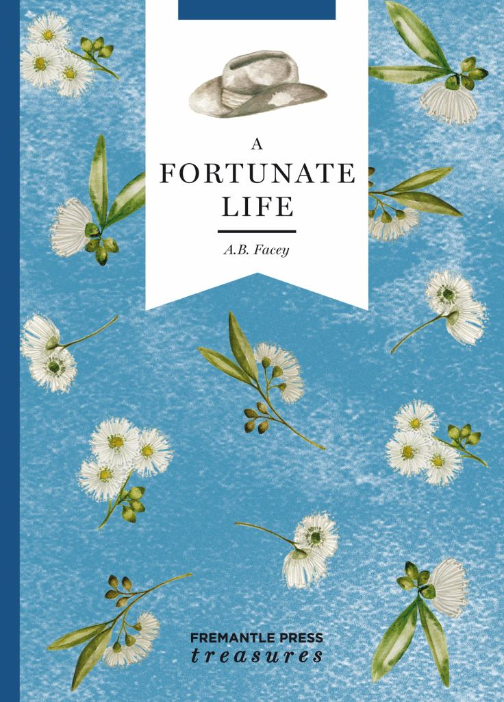 A Fortunate Life  by A. B. Facey - 9781925591385