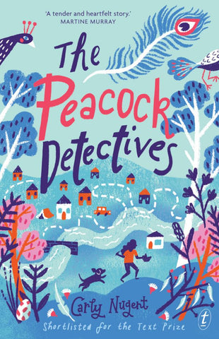 The Peacock Detectives  by Carly Nugent - 9781925603705