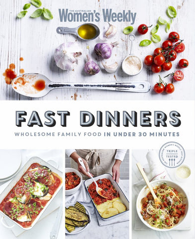 Fast Dinners  by Australian Women's Weekly Staff - 9781925695519