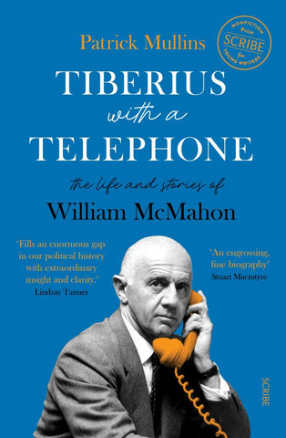 Tiberius with a Telephone  by Patrick Mullins - 9781925713602