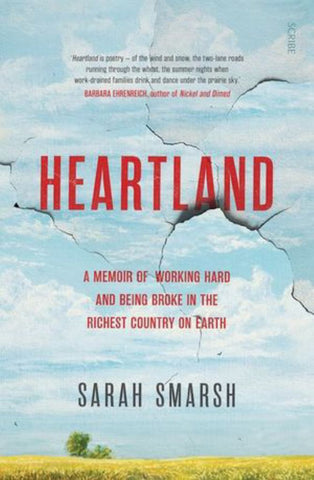 Heartland  by Sarah Smarsh - 9781925713633