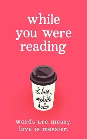 While You Were Reading  by Ali Berg - 9781925750560