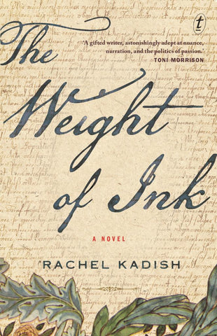 The Weight of Ink  by Rachel Kadish - 9781925773286