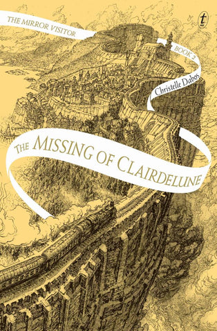 The Missing of Clairdelune  by Christelle Dabos - 9781925773668