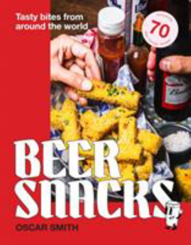 Beer Snacks  by Oscar Smith - 9781925811179