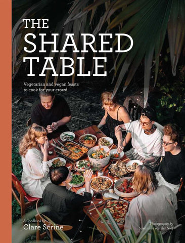 The Shared Table  by Clare Scrine - 9781925811247