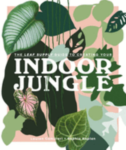 Indoor Jungle  by Lauren Camilleri - 9781925811254