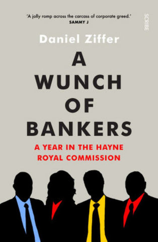 A Wunch of Bankers  by Daniel Ziffer - 9781925849363