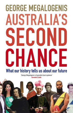 Australia's Second Chance  by George Megalogenis - 9781926428574