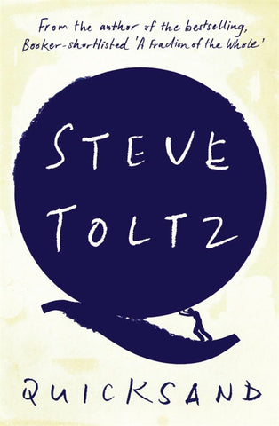 Quicksand  by Steve Toltz - 9781926428680