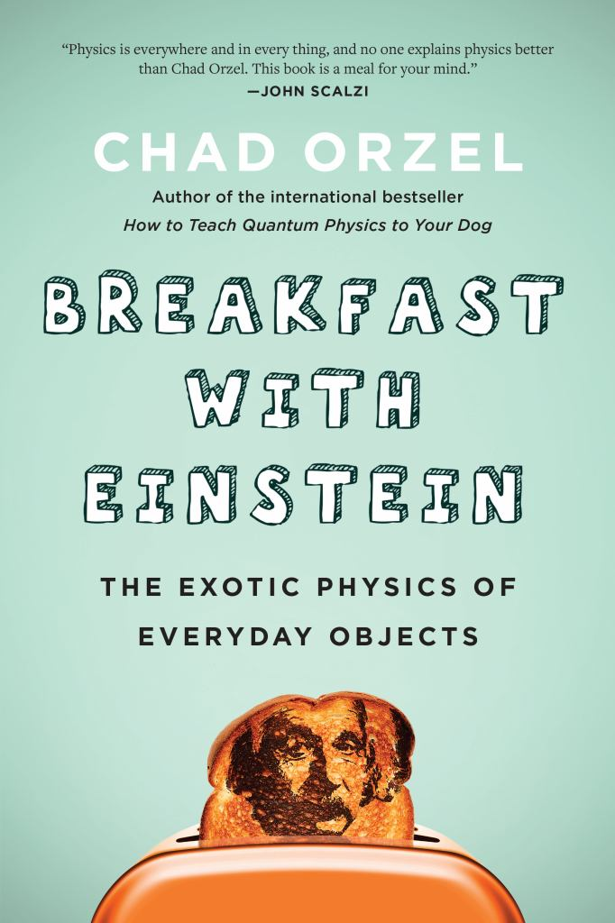 Breakfast with Einstein  by Chad Orzel - 9781946885357