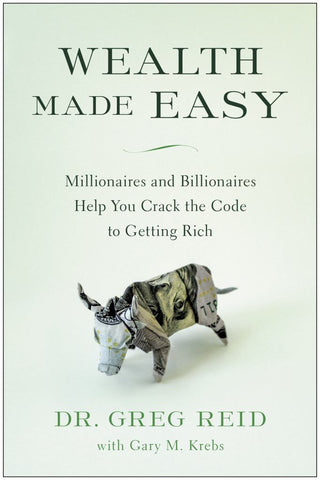 Wealth Made Easy  by Greg S. Reid - 9781946885463