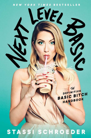 Next Level Basic  by Stassi Schroeder - 9781982112462