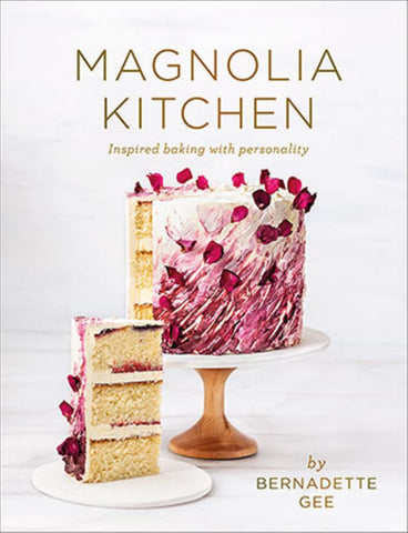 Magnolia Kitchen  by Bernadette Gee - 9781988547008