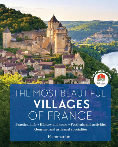 The Most Beautiful Villages of France  by Les Plus Les Plus Beaux Villages De France Assoc. - 9782080203908