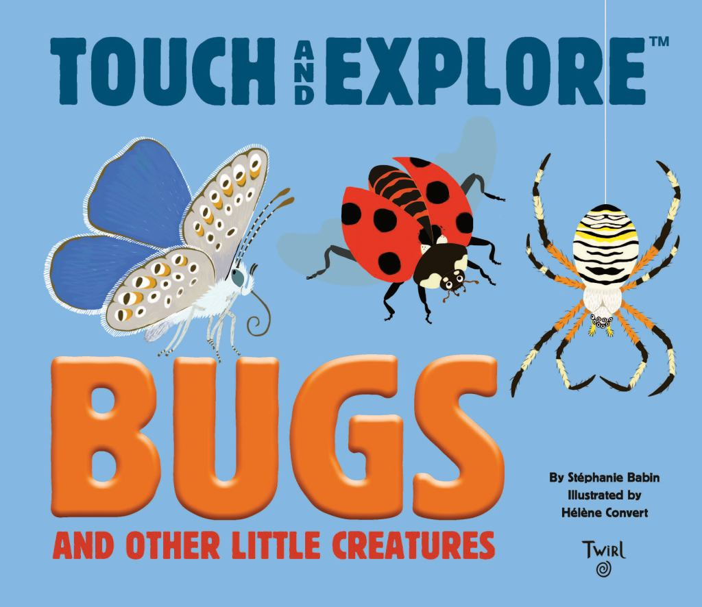 Bugs and Other Little Creatures  by Stephanie Babin - 9782408004330
