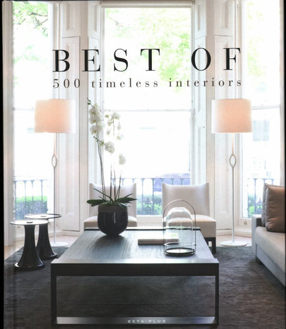 Best of 500 Timeless Interiors  by Wim Pauwels - 9782875500717