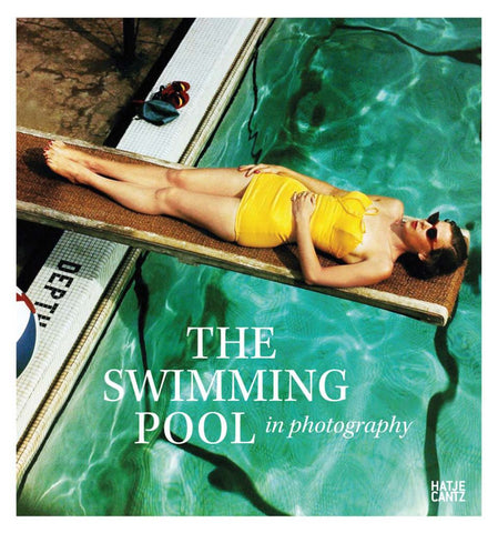 The Swimming Pool in Photography  by Francis Hodgson - 9783775744096
