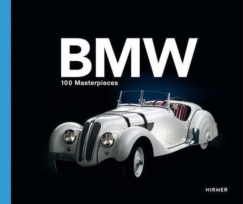 100 Icons of BMW  by Andreas Braun (Editor) - 9783777425238