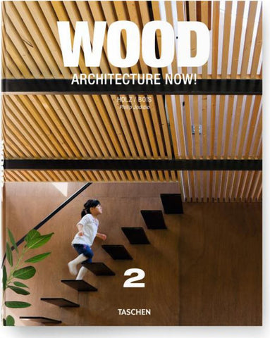 Wood Architecture Now! Vol. 2  by Philip Jodidio (Editor) - 9783836535939